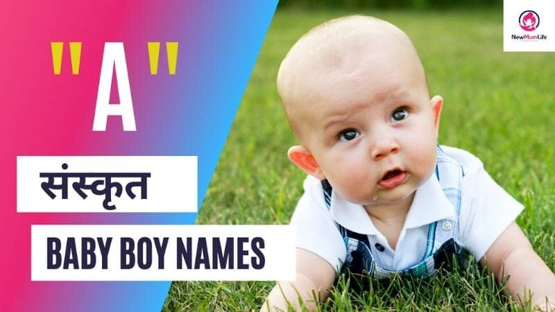 27 Top & Unique Baby Boy Names Starting With A In Sanskrit
